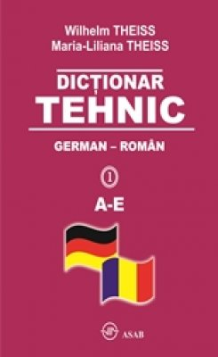 Dictionar tehnic German-Roman, 4 volume