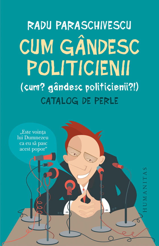Cum gandesc politicienii