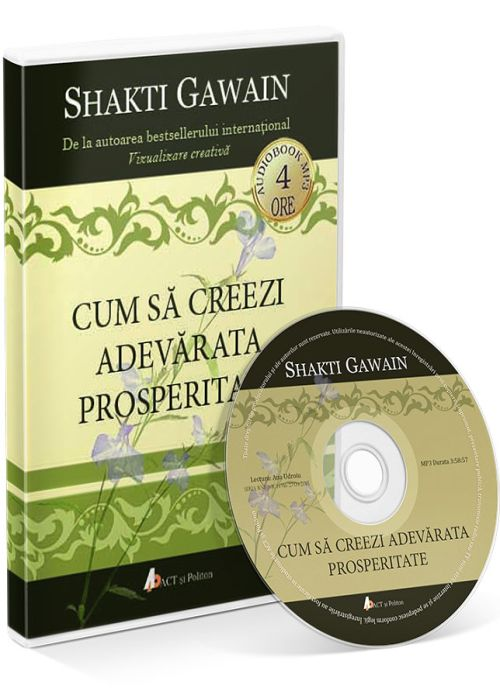 Cum sa creezi adevarata prosperitate, Carte Audio CD