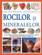 Enciclopedie ilustrata a rocilor si mineralelor