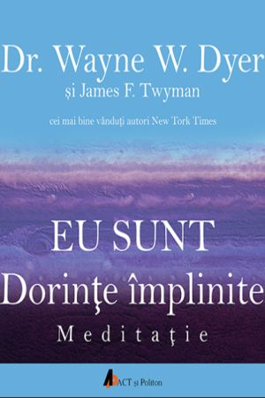 Eu sunt. Dorinte implinite. Meditatie, carte audio CD
