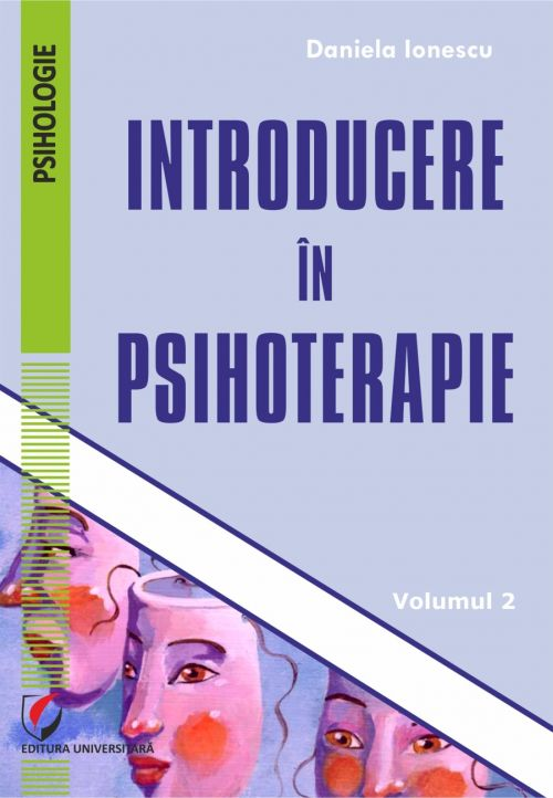 Introducere in psihoterapie vol. 2