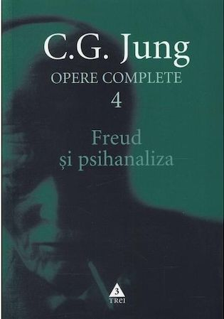 Freud si psihanaliza. Opere complete vol. 4