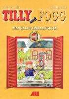 Tilly and the fogg. Manual de limba engleza pentru clasele 1 si 2