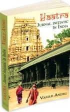 Yaatra. Jurnal initiatic in India
