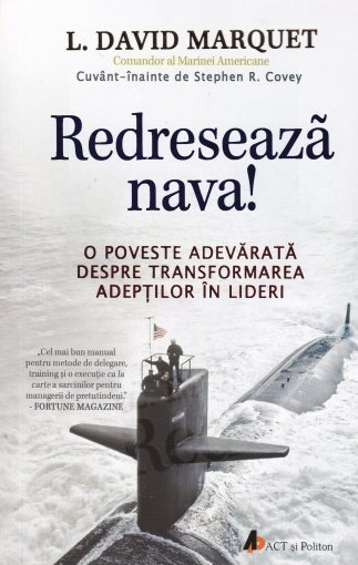 Redreseaza nava. Transformarea adeptilor in lideri