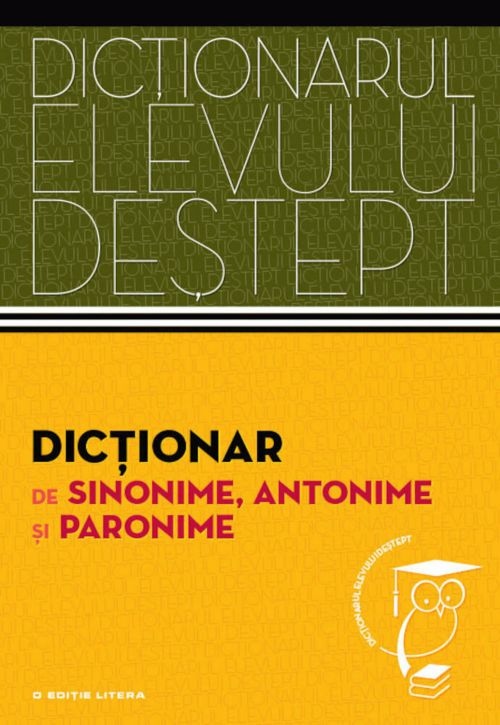 Dictionar de sinonime, antonime si paronime cu CD
