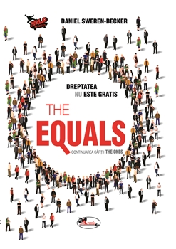 The Equals. Dreptatea nu este gratis