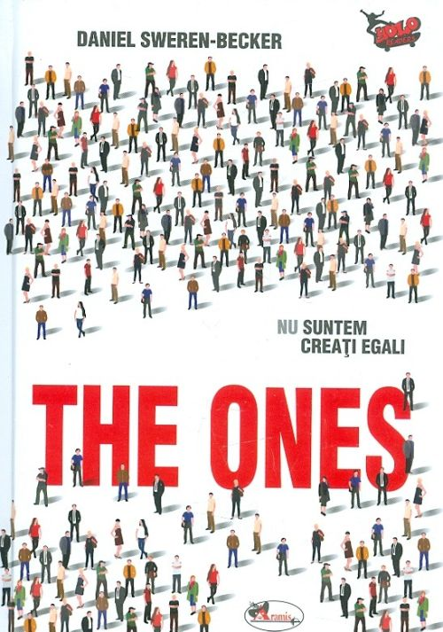The Ones. Nu suntem creati egali