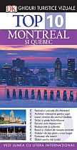 Top 10. Montreal si Quebec