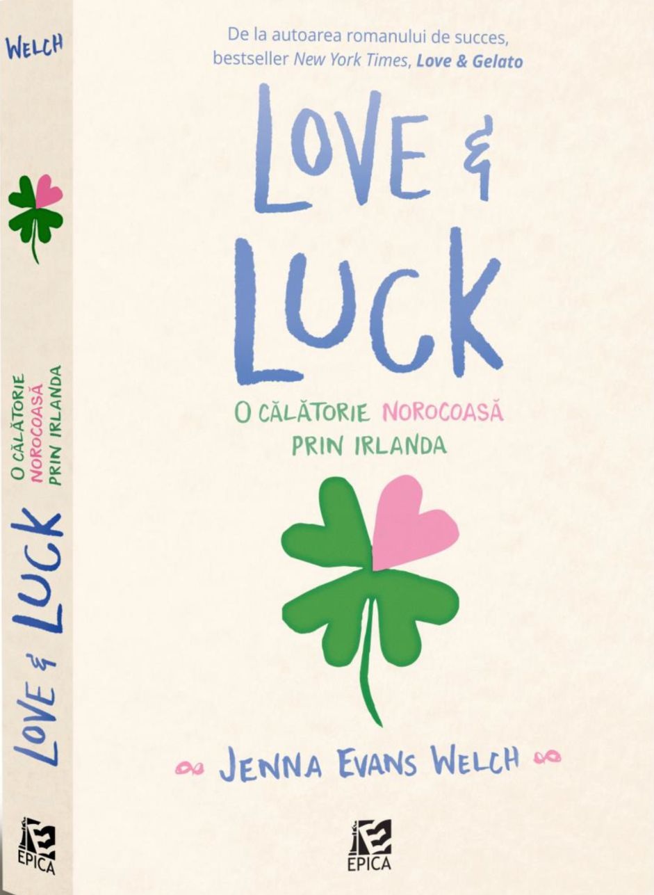 Love si luck. O calatorie norocoasa prin Irlanda